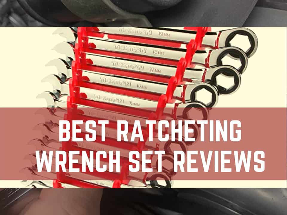 Best Ratcheting Wrench Set REviews