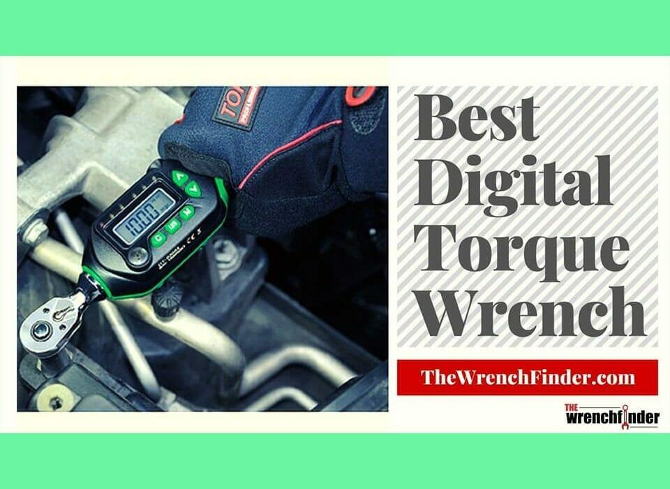 Best Digital Torque Wrench